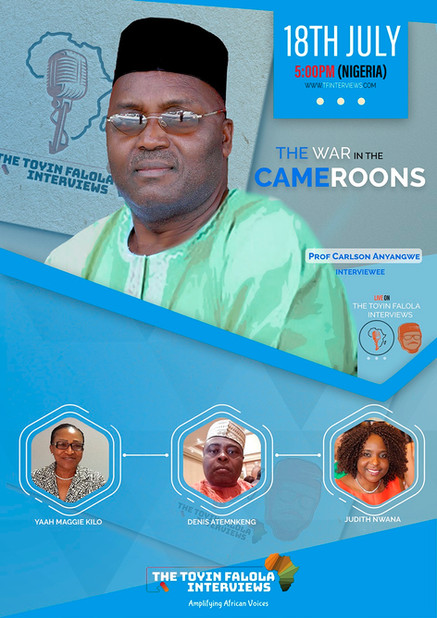 [The War in the Cameroons]- A Conversation with Professor Carlson Anyangwe
