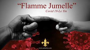 Flammes jumelles - Covid-19, le Yin