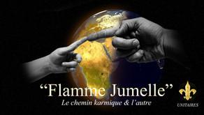 Flammes Jumelles - Le chemin karmique & l'autre