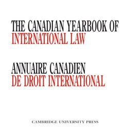 Annuaire canadien de droit international: Appel à soumissions - Tome 58 (2020)