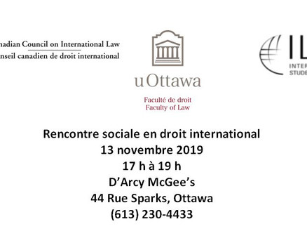 Rencontre sociale en droit international -  mercredi 13 novembre 2019 (17 h à 19 h)