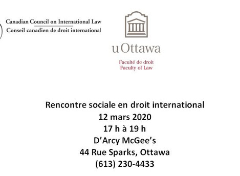 Rencontre sociale en droit international -  jeudi 12 mars 2020 (17 h à 19 h)