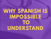 7 reasons why you can't understand Spanish speakers, and how to overcome them