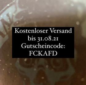 """Gutscheincode: """"FCKAFD""""  Kostenloser Versand bis 31.08.21"""