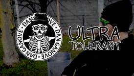 Ultra Tolerant