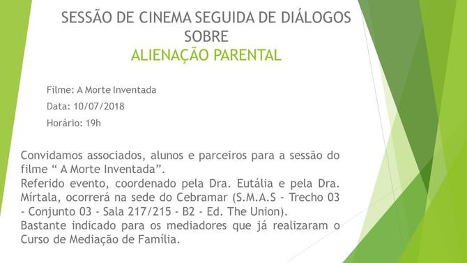 """Filme """" A Morte Inventada"""" - 10/07/2018 - 19h"""