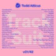 Todd Atticus Track Suit v01-42 playlist.