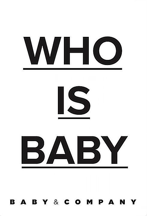 WHO-IS-BABY-6.jpg