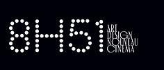8h51 art design nouveau cinema