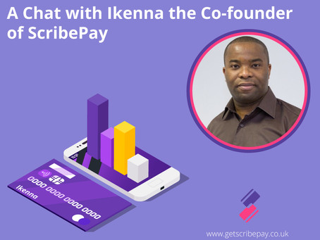 A chat with Ikenna the Co-founder of ScribePay