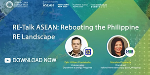 RE-Talk ASEAN: Rebooting the Philippine RE Landscape