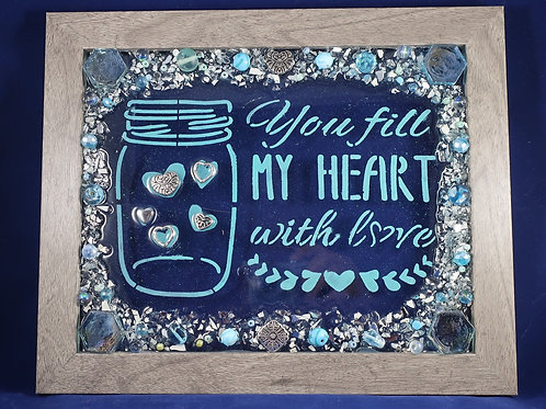 You Fill My Heart 8x10