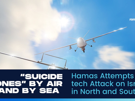 """""""Suicide Drones"""" By Air and By Sea Attempt Hi-tech Attack on Israel in North and South"""