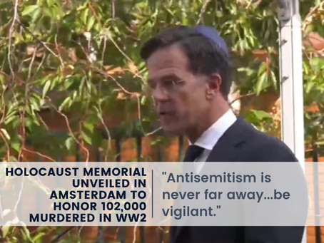 Holocaust Memorial Unveiled in Amsterdam to Honor 102,000 Murdered in WW2