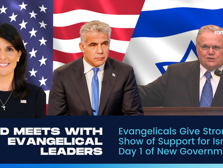 Evangelicals Give Strong Show of Support for Israel on Day 1 of New Government