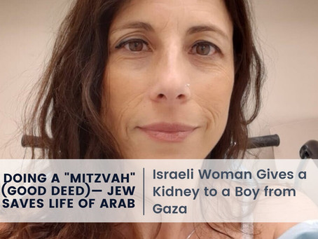 """Doing a """"Good Deed""""—Israeli Woman Gives a Kidney to a Boy from Gaza"""