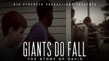 Giants Do Fall...The Story of David
