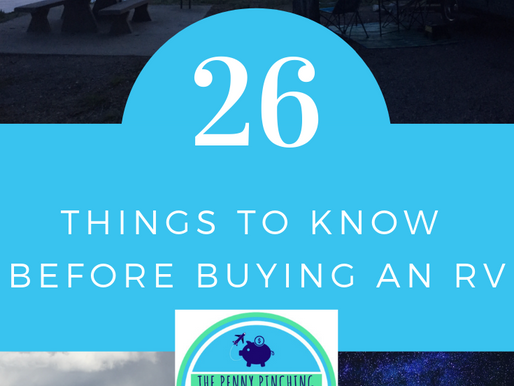 26 THINGS TO CONSIDER BEFORE BUYING AN RV