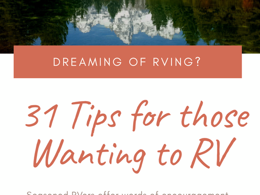 THINKING OF STARTING THE RV LIFE? 31 RVers offer these words of advice on getting started.