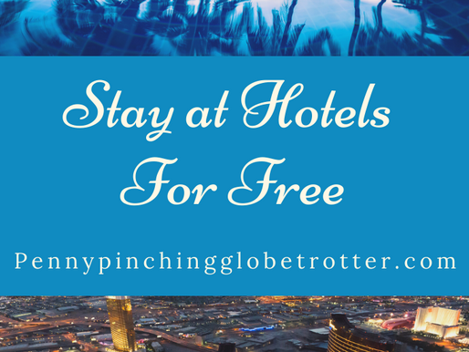 How to Stay in Hotels for FREE!