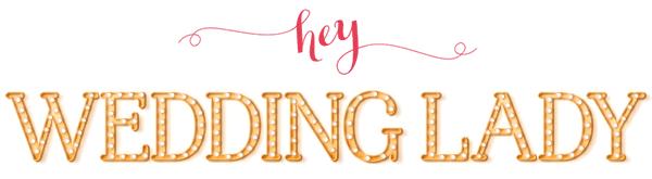 Feature: Hey Wedding Lady!