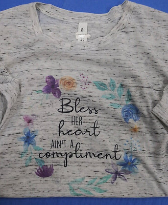 """Bless Her Heart Ain't a Compliment"" T-shirt"