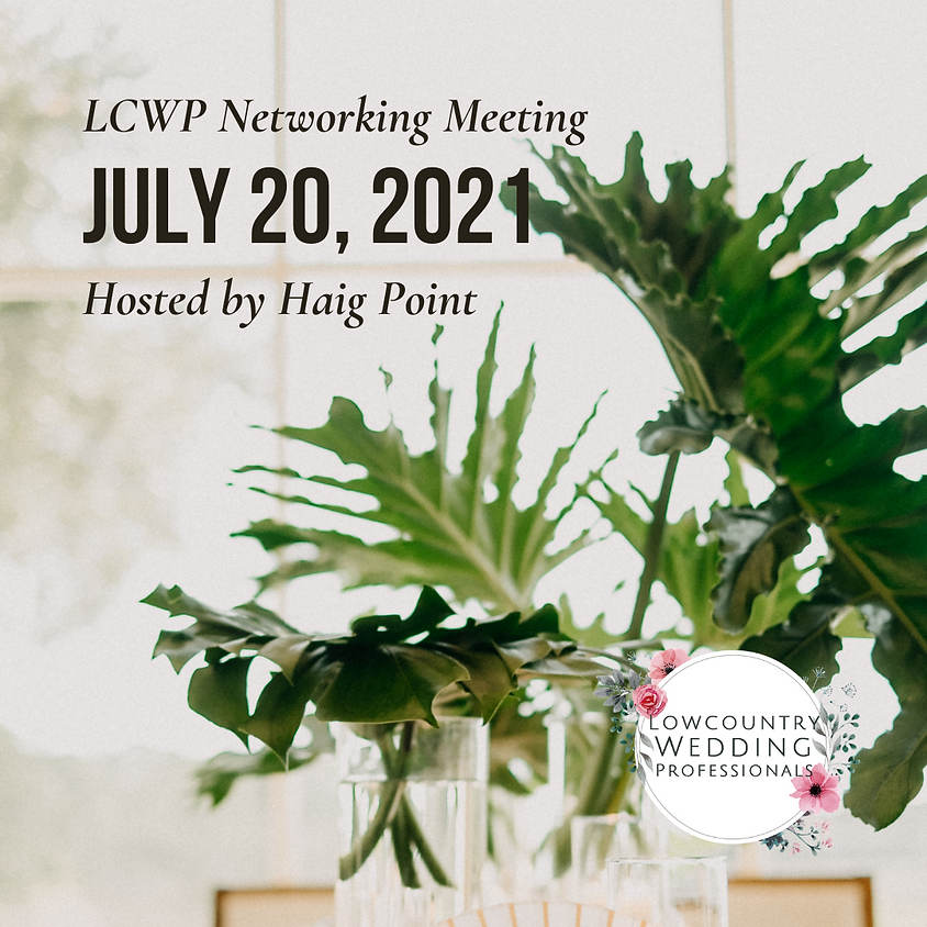 July 2021 Networking Meeting