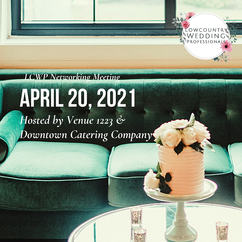 April 2021 Networking Meeting