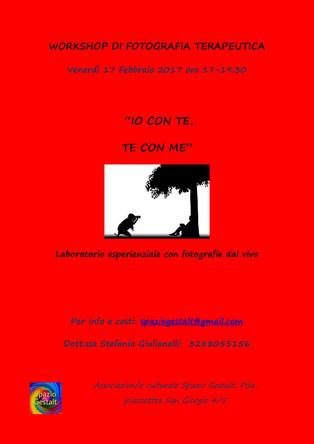 """Venerdì 17 Febbraio 2017: Workshop di fotografia terapeutica  """"IO CON TE, TE CON ME"""" - con"""