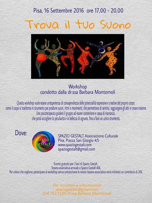 Venerdì 16 settembre 2016: TROVA IL TUO SUONO - Workshop condotto dalla dr.ssa Barbara Montomoli