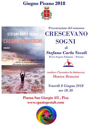 8 Giugno 2018: Presentazione del romanzo CRESCEVANO SOGNI di Stefano Carlo Vecoli