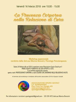 venerdì 16 Marzo 2018 - LA PRESENZA CORPOREA NELLA RELAZIONE DI CURA