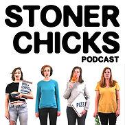 Stoner Chicks Podcast.jpg