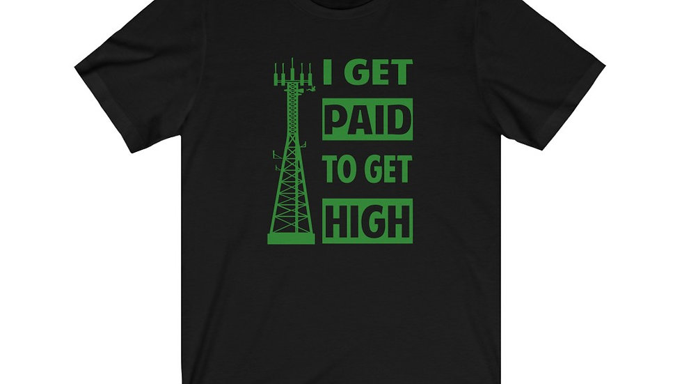 I Get Paid To Get High–Cotton Jersey Short Sleeve Tee
