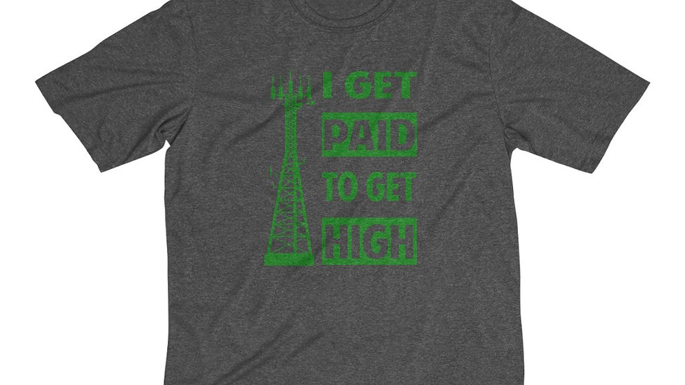 I Get Paid To Get High–Men's Dri-Fit Tee