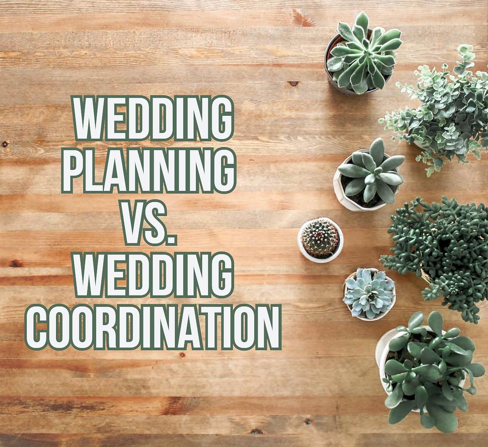 Wedding Planning vs Wedding Coordination