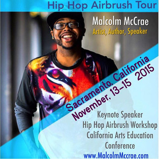Malcolm McCrae Keynote/ Airbrush Workshop California Arts Education Conference