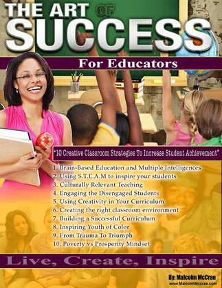 The Art Of Success for Educators. New Book By Malcolm McCrae.