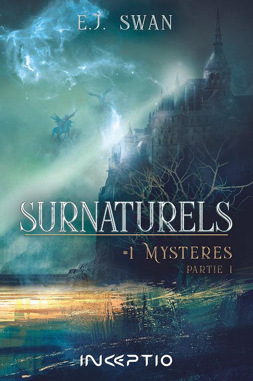 Surnaturels #1Mystères Partie1 (ebook)