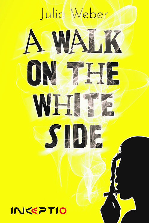 A Walk on the White Side (ebook)