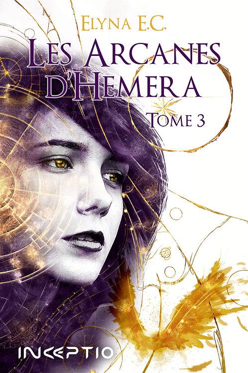 Les Arcanes d'Hemera Tome3