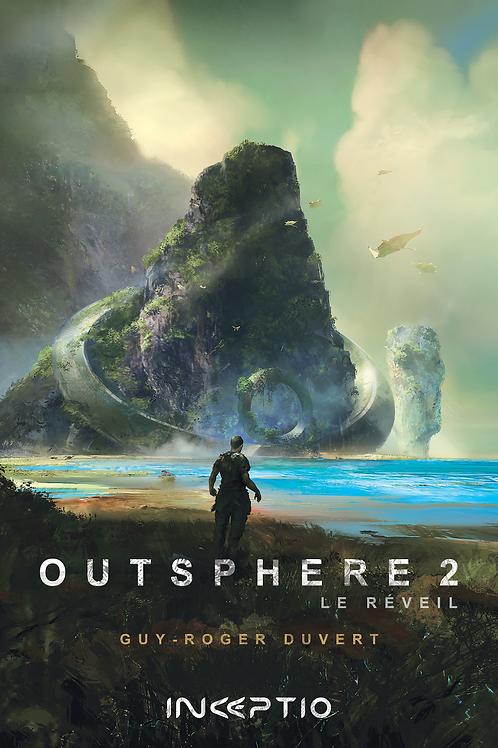 Outsphere -2 Le Réveil