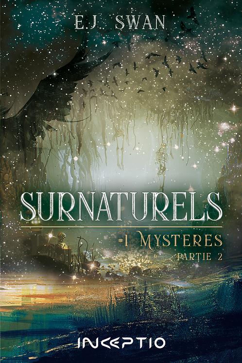 Surnaturels #1 Mystères Partie2 (ebook)
