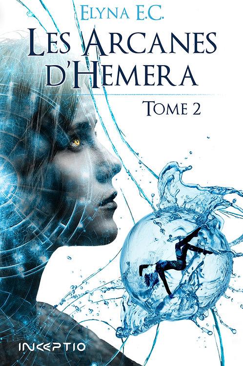 Les Arcanes d'Hemera Tome2