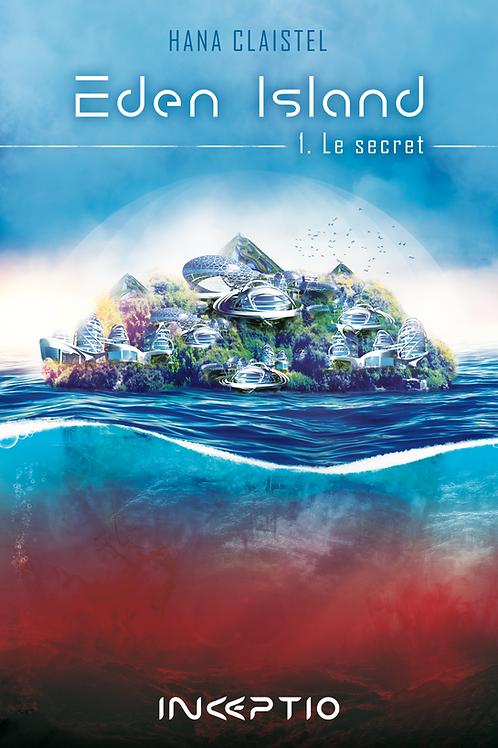 Eden Island 1- Le Secret