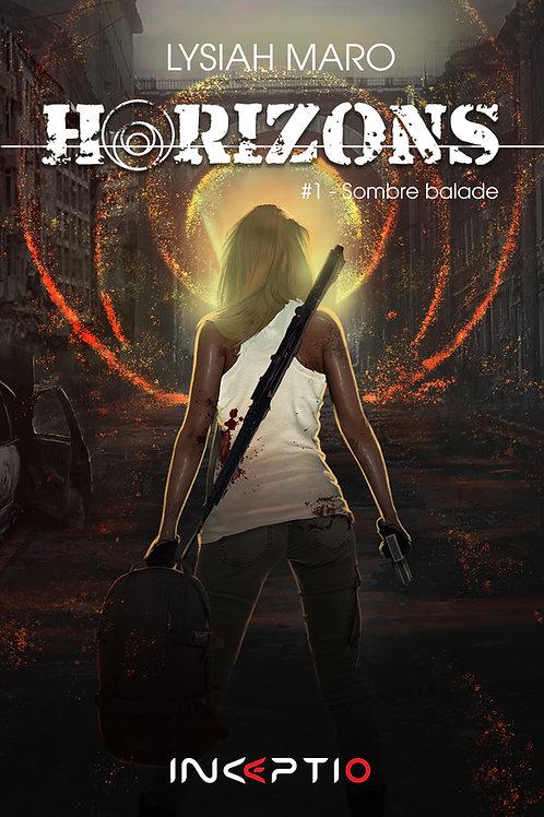Horizons #1 - Sombre balade (ebook)