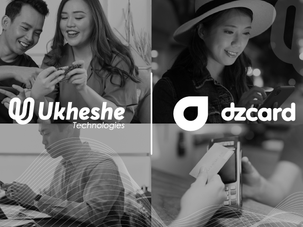 Ukheshe Technologies and dzcard announce partnership to expand  payment solutions in APAC
