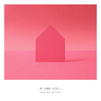 At Home With...(songs for solitude) Vol. 01 (2020)