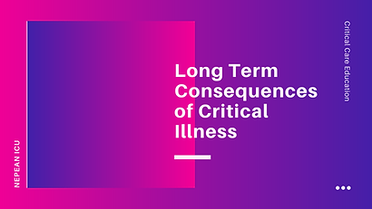 Long Term Consequences of Critical Care Illness