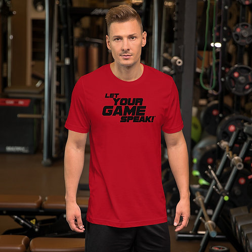 Let Your Game Speak Short-Sleeve Unisex T-Shirt